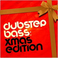 Dubstep Bass: Xmas Edition — сборник