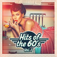 Hits of the 60s, Vol. 1 — 60's 70's 80's 90's Hits, Old School Players, Golden Oldies