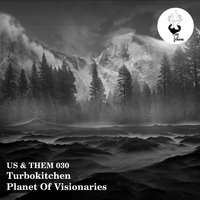 Planet of Visionaries — Turbokitchen