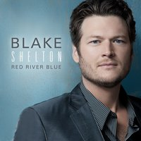 Red River Blue — Blake Shelton