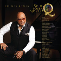 Q: Soul Bossa Nostra — Quincy Jones
