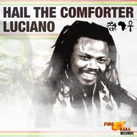 Hail the Comforter — Luciano