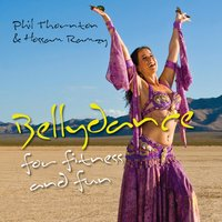 Bellydance for Fitness and Fun — Phil Thornton & Hossam Ramzy