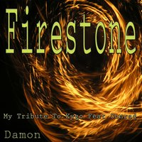 Firestone : My Tribute to Kygo, Conrad — Damon