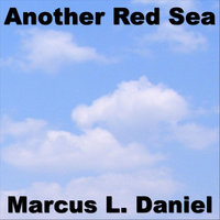 Another Red Sea — Marcus Daniel