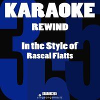 Rewind (In the Style of Rascal Flatts) - Single — Karaoke 365