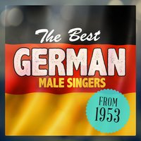 The Best German Male Singers from 1953 — сборник