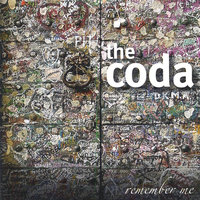Remember Me — the coda band