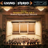 Brahms: Symphonies No. 4 in E Minor, Op. 98 & No. 2 in D Major, Op. 73 - Sony Classical Originals — Charles Munch, Boston Symphony Orchestra