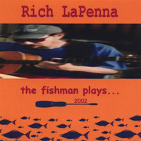 The Fishman Plays — Rich Lapenna