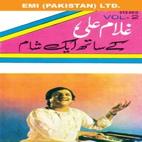An Evening With Ghulam Ali Vol. 2 — Ghulam Ali