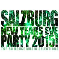 Salzburg New Years Eve Party 2015! — сборник