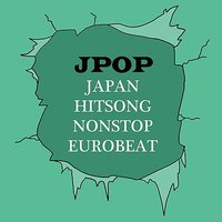 Japan Hitsong Nonstop Eurobeat Jpop — Earth Project