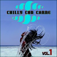 Chilly Con Carne, Vol.1 — сборник