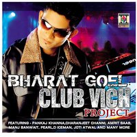Club Vich Project — Bharat Goel