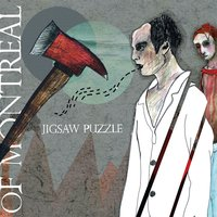 Jigsaw Puzzle — of Montreal