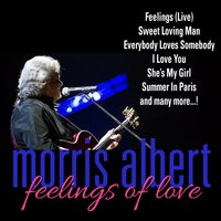 Morris Albert: Feelings Of Love — Morris Albert
