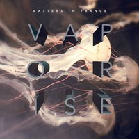 Vaporise — Masters in France