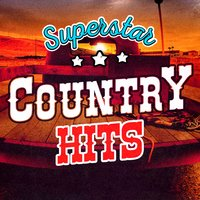 Superstar Country Hits — Country Hit Superstars, Top Country All-Stars, Country Hit Superstars|Top Country All-Stars