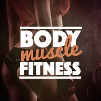 Body Muscle Fitness — Body Fitness
