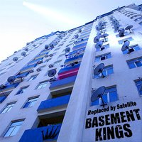 Replaced By Satellite — The Basement Kings