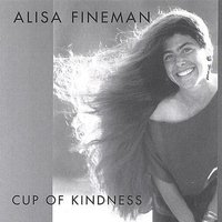 Cup of Kindness — Alisa Fineman