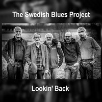 Lookin' Back — The Swedish Blues Project