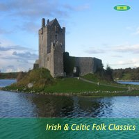 Irish & Celtic Folk Classics — Irish & Celtic Folk Wanderers