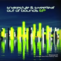 Out of Bounds EP — Snakestyle