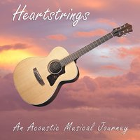 Heartstrings: An Acoustic Musical Journey — сборник
