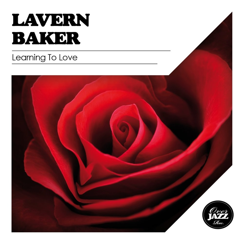 LaVern Baker - Learning To Love / Substitute