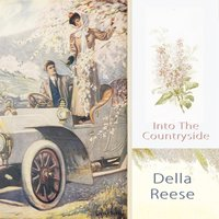 Into The Countryside — Della Reese