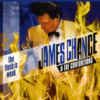 The Flesh Is Weak — James Chance & The Contortions