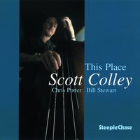 This Place — Chris Potter, Bill Stewart, Scott Colley