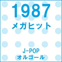 A Musical Box Rendition of Megahit 1987 — Orgel Sound J-Pop