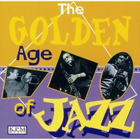The Golden Age of Jazz — Benny Carter, David Lee