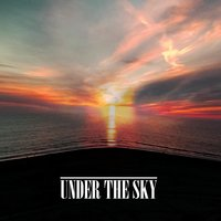 Under the Sky — Under the Sky