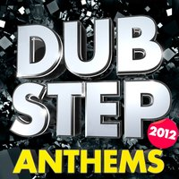 Dubstep Anthems 2012 - Massive Dubstep and Drum n Bass Anthems + Bonus Continuous Mix ( SuperBass Recordings ) — сборник