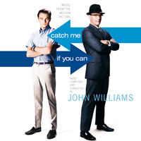 Catch Me If You Can — John Williams