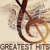 Classical Music Greatest Hits — Людвиг ван Бетховен