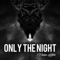 Only the Night — сборник