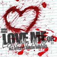Love Me or Leave Me Alone (feat. Aveon Waters) — M.I. Nyce