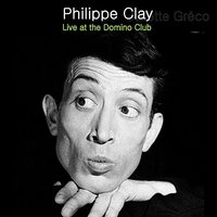 Live at Club Domino — Philippe Clay