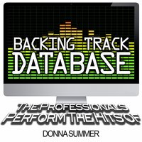 Backing Track Database - The Professionals Perform the Hits of Donna Summer — The Professionals