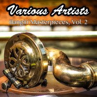 Bangin`Masterpieces, Vol. 2 — сборник