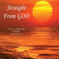 Straight from God — Rob Smith