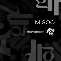 Movement — Misoo