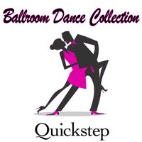 Dance Dance Collection - Quickstep — Chacra Music