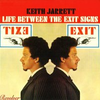 Life Between The Exit Signs — Keith Jarrett