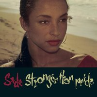 Stronger Than Pride — Sade